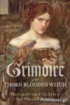 (P/B) GRIMOIRE OF THE THORN-BLOODED WITCH
