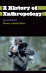 (P/B) A HISTORY OF ANTHROPOLOGY
