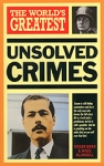 (P/B) THE WORLD'S GREATEST UNSOLVED CRIMES