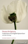 (P/B) THE CONFESSIONS OF AN ENGLISH OPIUM-EATER