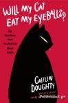 (P/B) WILL MY CAT EAT MY EYEBALLS?