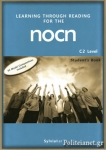 LEARNING THROUGH READING FOR THE NOCN C2 LEVEL