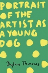 (P/B) PORTRAIT OF THE ARTIST AS A YOUNG DOG