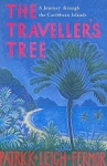 THE TRAVELLER'S TREE: A JOURNEY THROUGH THE CARIBBEAN ISLANDS
