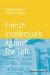 (P/B) FRENCH INTELLECTUALS AGAINST THE LEFT
