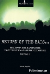 RETURN OF THE BATS... (+CD)