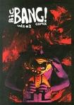 BIG BANG! COMIX, ΤΕΥΧΟΣ 2, ΑΠΡΙΛΙΟΣ 2011