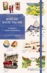 (H/B) MAKE ART WHERE YOU ARE