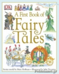 (H/B) A FIRST BOOK OF FAIRY TALES