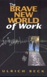 (P/B) THE BRAVE NEW WORLD OF WORK