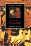 (P/B) THE CAMBRIDGE COMPANION TO GREEK TRAGEDY