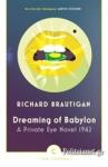 (P/B) DREAMING OF BABYLON