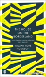 (P/B) THE HOUSE ON THE BORDERLAND (GOTHIC CLASSICS)