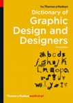 (P/B) THE THAMES AND HUDSON DICTIONARY OF GRAPHIC DESIGN AND DESIGNERS