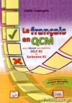 LE FRANCAIS EN QCM DELF B1 ET SORBONNE B1