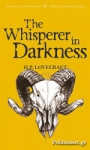 (P/B) THE WHISPERER IN DARKNESS