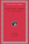 (H/B) CATO AND VARRO: ON AGRICULTURE