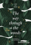 (H/B) THE WAY THROUGH THE WOODS