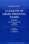 (H/B) A LEXICON OF GREEK PERSONAL NAMES (VOLUME I)