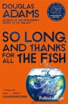 (P/B) SO LONG, AND THANKS FOR ALL THE FISH