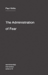 (P/B) THE ADMINISTRATION OF FEAR