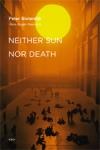 (P/B) NEITHER SUN NOR DEATH