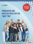 PREPARATION AND PRACTICE TESTS FOR THE TOEIC TEST (REVISED FORMAT)