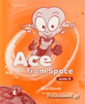 ACE FROM SPACE JUNIOR B - WORKBOOK