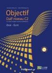 OBJECTIF DALF NIVEAU C2 (+CD-ROM)
