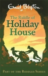 (P/B) THE RIDDLE OF HOLIDAY HOUSE