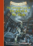 (H/B) THE STRANGE CASE OF DR. JEKYLL AND MR. HYDE