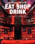 (P/B) EAT, SHOP, DRINK - ARCHITECTURE NOW!