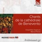 (CD) CHANTS DE LA CATHEDRALE DE BENEVENTO
