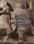 (H/B) GREEK ARCHITECTURE AND ITS SCULPTURE