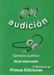 EN AUDICION NIVEL INTERMEDIO EJERCICIOS AUDITIVOS (+CD)