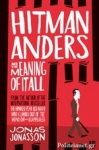 (P/B) HITMAN ANDERS AND THE MEANING OF IT ALL
