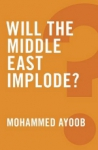 (P/B) WILL THE MIDDLE EAST IMPLODE?