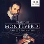 (10CD) CLAUDIO MONTEVERDI, THE INNOVATOR