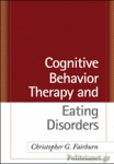 (H/B) COGNITIVE BEHAVIOR THERAPY AND EATING DISORDERS