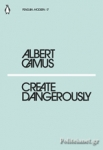 (P/B) CREATE DANGEROUSLY