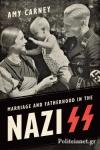 (P/B) MARRIAGE AND FATHERHOOD IN THE NAZI SS