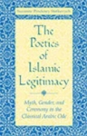 (P/B) THE POETICS OF ISLAMIC LEGITIMACY