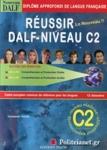 REUSSIR AU DALF - NIVEAU C2 - LE NOUVEAU