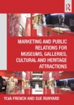 (P/B) MARKETING AND PUBLIC RELATIONS FOR MUSEUMS, GALLERIES, CULTURAL AND HERITAGE ATTRACTIONS