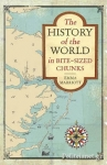 (P/B) THE HISTORY OF THE WORLD IN BITE-SIZED CHUNKS
