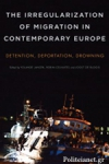 (P/B) THE IRREGULARIZATION OF MIGRATION IN CONTEMPORARY EUROPE
