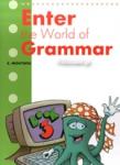 ENTER THE WORLD OF GRAMMAR (BOOK 3)