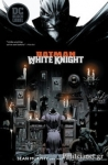 (P/B) BATMAN: WHITE KNIGHT
