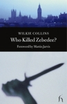 (P/B) WHO KILLED ZEBEDEE?