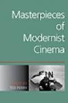 (P/B) MASTERPIECES OF MODERNIST CINEMA